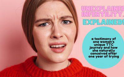 "Explaining One Woman's ""Unexplained Infertility"""